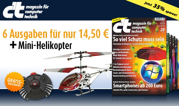 c´t-Abo mit Helikopter: Magazin für Computer und Technik zum Probelesen