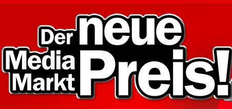 """Neue Strategie bei Media Markt: """"Der neue Media Markt Preis"""""""